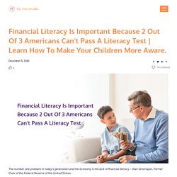 Financial Literacy Is Important Because 2 Out Of 3 Americans Can't Pass A Literacy Test