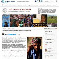 Digital Financial Inclusion of the Rural Poor in Bangladesh