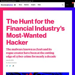 The Hunt for the Financial Industry's Most-Wanted Hacker