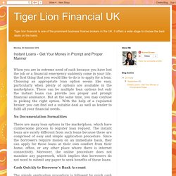 Tiger Lion Financial UK: Instant Loans - Get Your Money in Prompt and Proper Manner