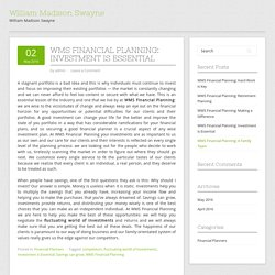 WMS Financial Planning: Investment is Essential