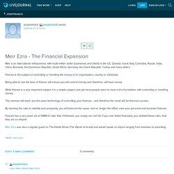 Meir Ezra - The Financial Expansion