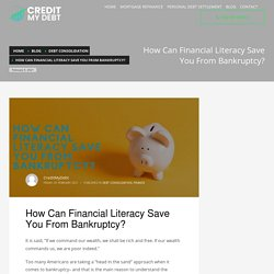 How Can Financial Literacy Save You From Bankruptcy? - CREDIT MY DEBT