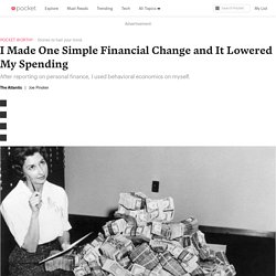 I Made One Simple Financial Change and It Lowered My Spending