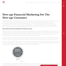 New-age financial marketing for the new-age consumer