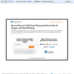 Writing - Seven Ways to Talk Your Financial Execs Out of Jargon and Bad Writing