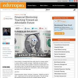 Financial Mentoring: Teaching Toward an Affordable Future