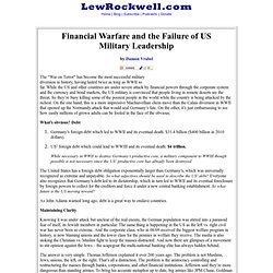 Financial Warfare and the Failure of US Military Leadership by Damon Vrabel