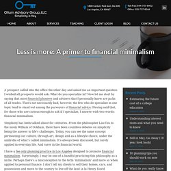 Less is more: A primer to financial minimalism