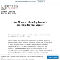 How Financial Modeling Course is beneficial for your Career? – Skillfin Learning