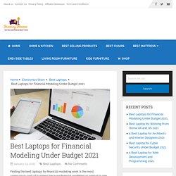 Best Laptops for Financial Modeling Under Budget 2021