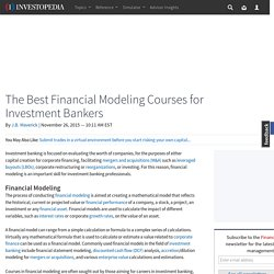 The Best Financial Modeling Courses for Investment Bankers