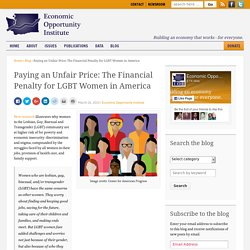 Paying an Unfair Price: The Financial Penalty for LGBT Women in America