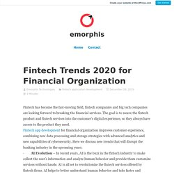 Check out Fintech Trends 2020 for Financial Services