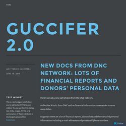 New docs from DNC network: lots of financial reports and donors' personal data – GUCCIFER 2.0