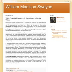 William Madison Swayne : WMS Financial Planners – A Commitment to Family Values