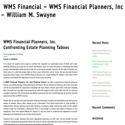 WMS Financial Planners, Inc. Confronting Estate Planning Taboos