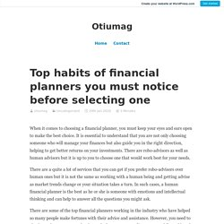 Top habits of financial planners you must notice before selecting one – Otiumag