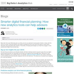 Smarter digital financial planning: How new analytics tools can help advisors