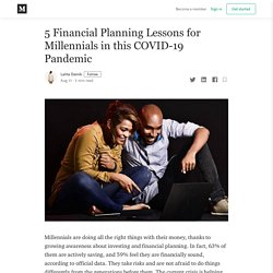 5 Financial Planning Lessons for Millennials in this COVID-19 Pandemic