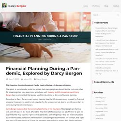 Financial Planning During a Pandemic, Explored by Darcy Bergen