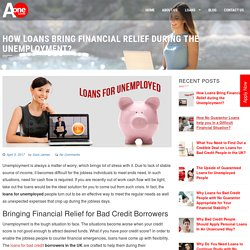 How Loans Bring Financial Relief during the Unemployment?