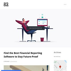 Discover Advantages of Best Financial Reporting Software