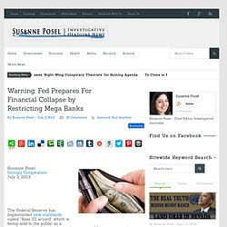 Warning: Fed Prepares For Financial Collapse by Restricting Mega Banks - Susanne Posel