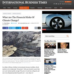 What Are The Financial Risks Of Climate Change?
