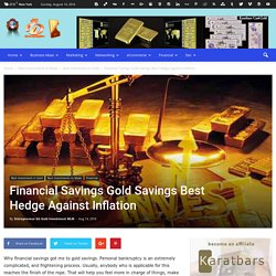 Financial Savings Gold Savings Best Hedge Against Inflation