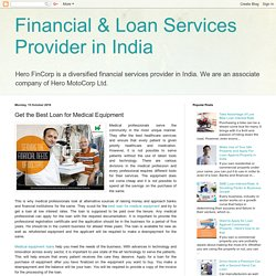Financial & Loan Services Provider in India: Get the Best Loan for Medical Equipment
