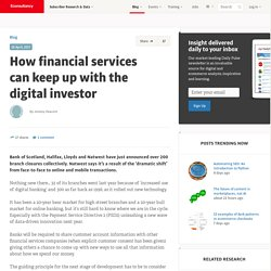 How financial services can keep up with the digital investor