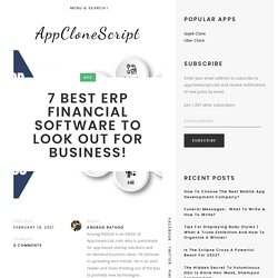 7 Best ERP Financial Software to look Out for Business!