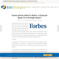 Forbes Article: Which Is Better, A Financial Buyer Or A Strategic Buyer?