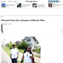 Financial Crisis Just a Symptom of Detroit's Woes
