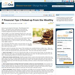 7 Financial Tips I Picked up From the Wealthy