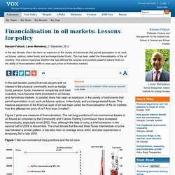 Financialisation in oil markets: Lessons for policy