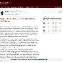 Jungle Ethics Financialism vs. Free Market Capitalism