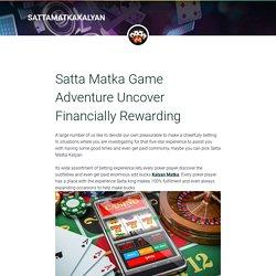 Satta Matka Game Adventure Uncover Financially Rewarding