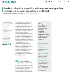 Qual é a relação entre o financiamento de campanhas eleitorais e a elaboração de leis no Brasil - Nexo Jornal