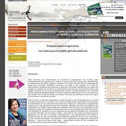 Financiarisation et agriculture: les enjeux pour le modèle agricole québécois