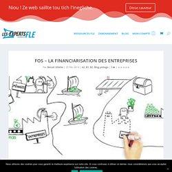 FOS – La financiarisation des entreprises