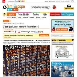 Le« marché financier » expliqué aux enfants1jour1actu