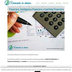 Los 33 mejores Blogs de Educación Financiera, Inteligencia Financiera y Coaching Financiero de habla Hispana - Reinventa Tu Dinero