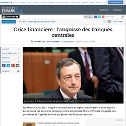 Crise financière : l'angoisse des banques centrales