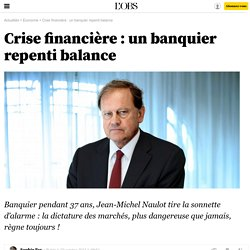 Crise financière : un banquier repenti balance