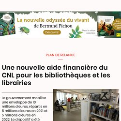 Une nouvelle aide financière du CNL pour les bibliothèques et les librairies
