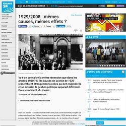 Crise financière - 1929/2008 : mêmes causes, mêmes effets ?