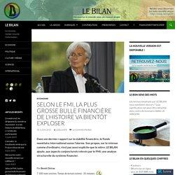 Selon le FMI, la plus grosse bulle financière de l'Histoire va bientôt exploser