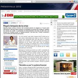 """Crise financière : Royal en appelle à un """"nouvel ordre international juste"""""""
